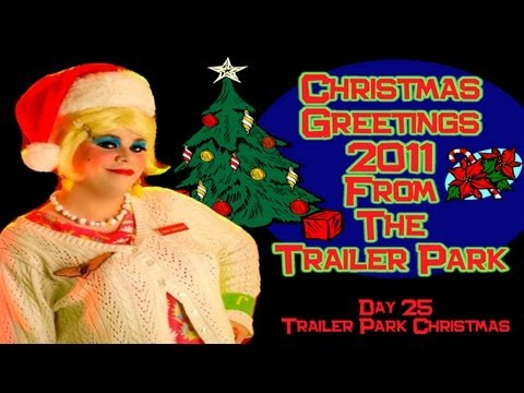 Merry Trailer Park Christmas 2011 From Jolene Sugarbaker : Day 25